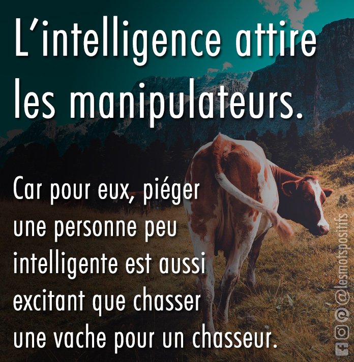 Citation Pourquoi les personnes intelligentes et sensibles attirent-elles le pervers narcissique ?
