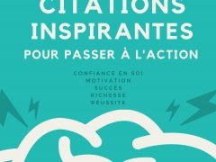363 Citations Inspirantes pour Passer à l'Action