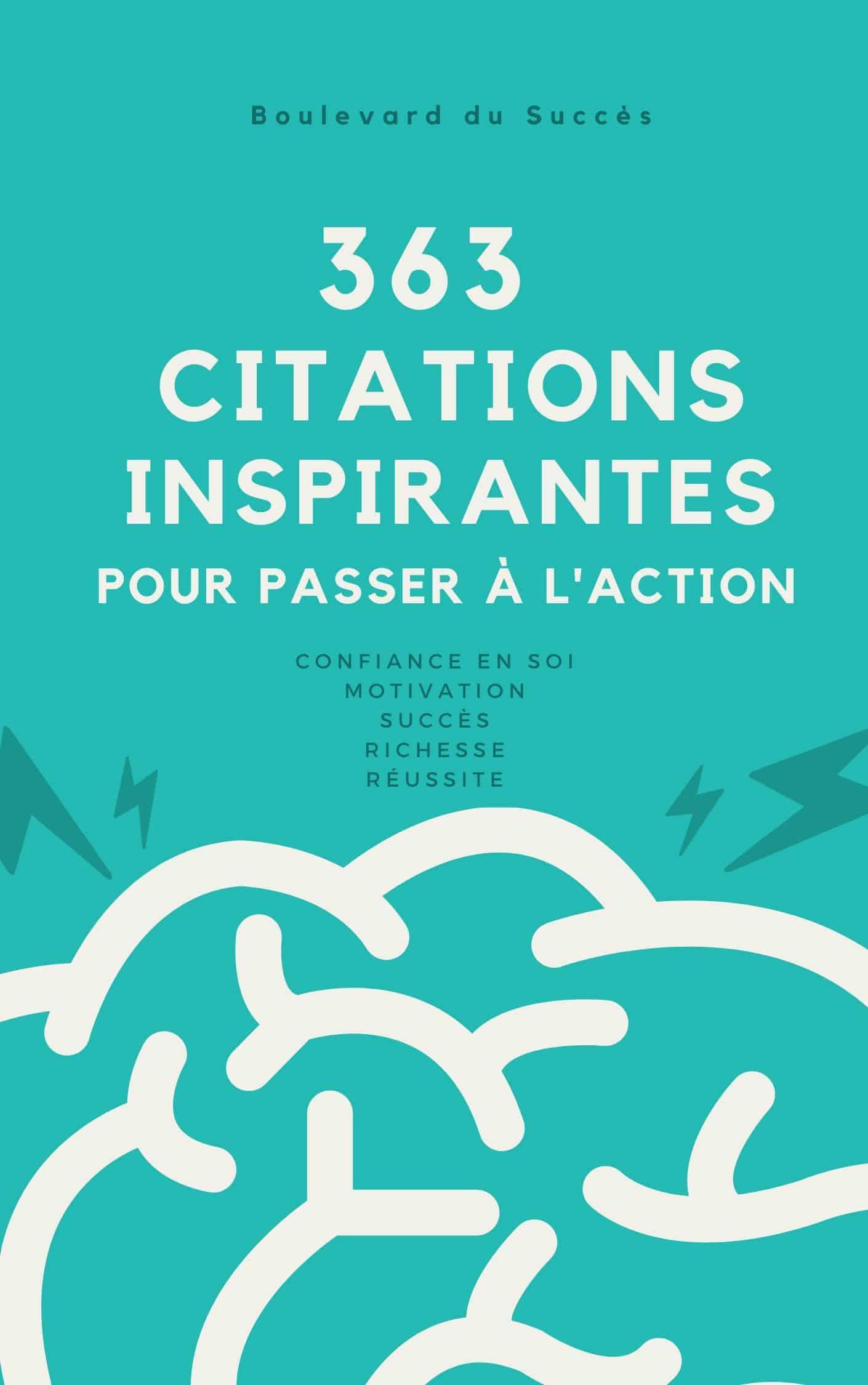 363 Citations Inspirantes pour Passer à l'Action