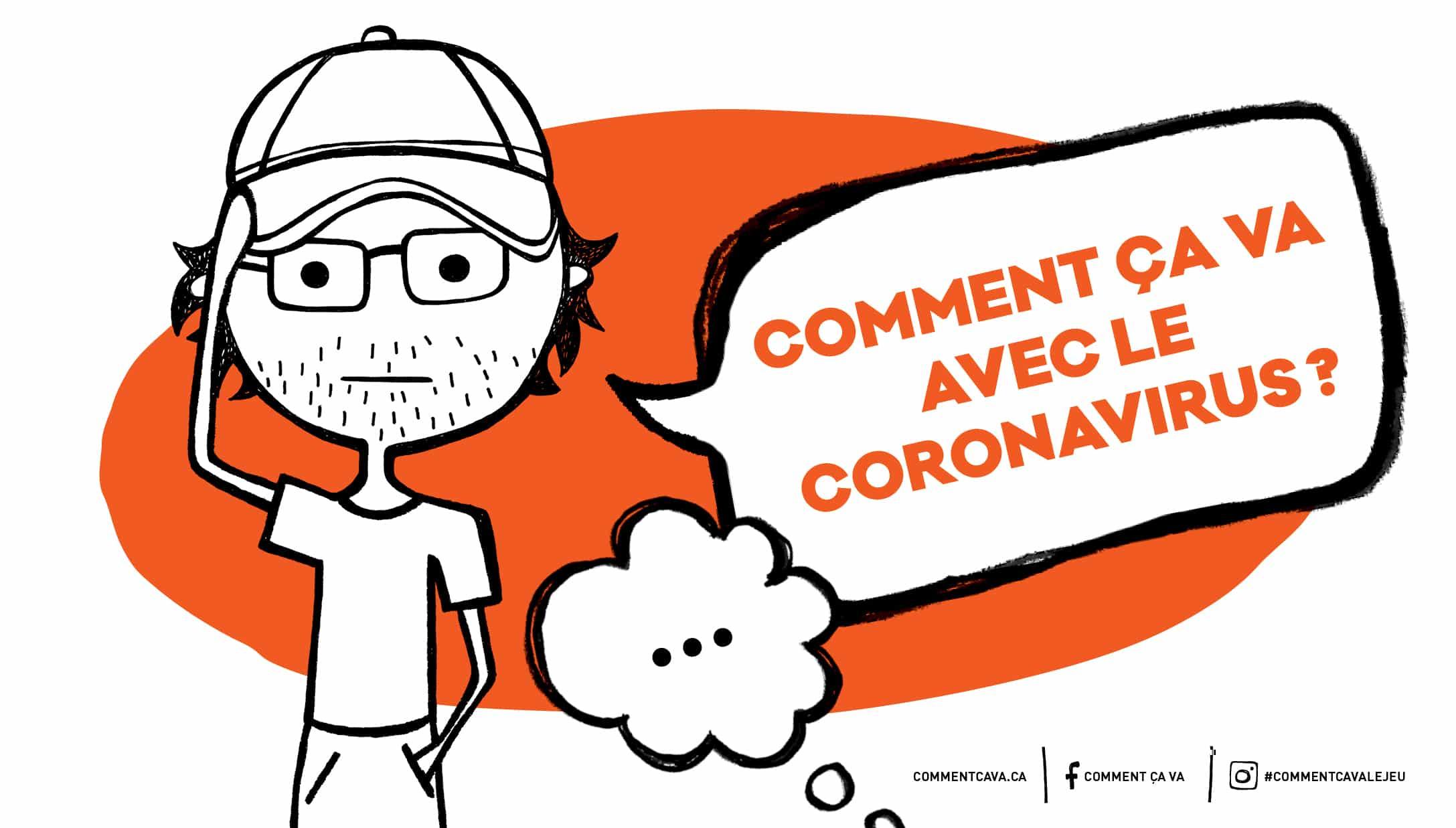 Citation Comment ça va avec le Coronavirus?