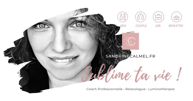 Sandrine Calmel – Coach Professionnelle et Relaxologue