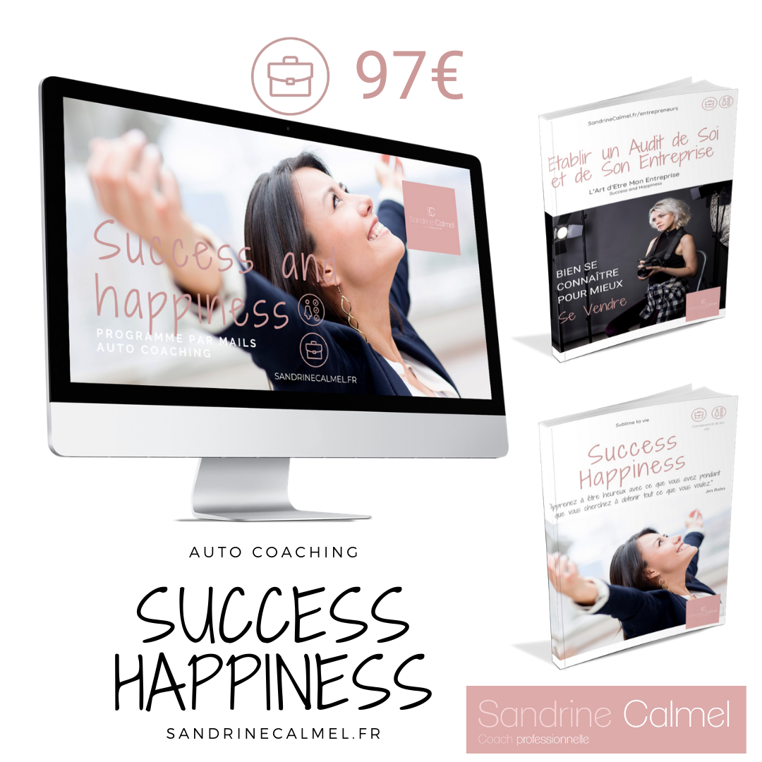 Success and Happiness • SandrineCalmel