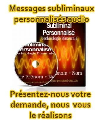 Subliminal audio personnalisé