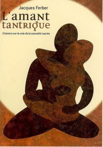 L'amant tantrique de Jacques Ferber