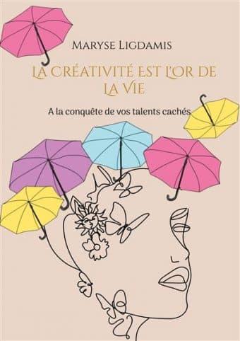 Livre – La créativité est l'or de la vie