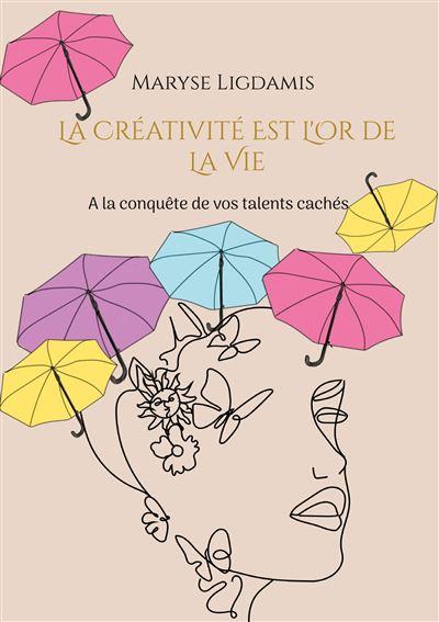 La-creativite-est-l-or-de-la-vie